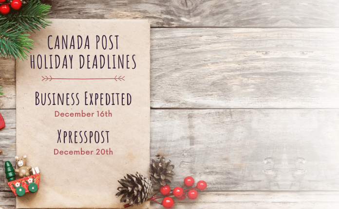 Place your order before Canada Post deadlines.
